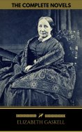 ebook: Elizabeth Gaskell: The Complete Novels (Golden Deer Classics)