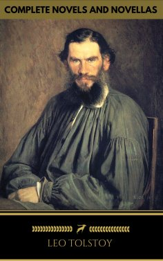 eBook: Leo Tolstoy: The Classics Collection [newly updated] [19 Novels and Novellas] (Golden Deer Classics)