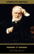 eBook: Victor Hugo: The Complete Novels (Golden Deer Classics)