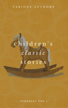 eBook: Children's Classic Stories Superset Vol. 1