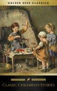 eBook: Classic Children's Stories (Golden Deer Classics)