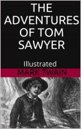 eBook: The Adventures of Tom Sawyer - Illustrated