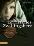 eBook: Zerrissenes Zwillingsherz