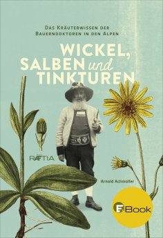 ebook: Wickel, Salben und Tinkturen