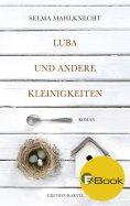 eBook: Luba und andere Kleinigkeiten