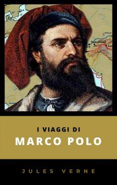 eBook: I Viaggi di Marco Polo