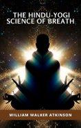 eBook: The Hindu-Yogi Science of Breath