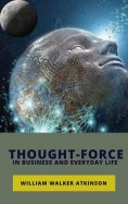 eBook: Thought-Force in Business and Everyday Life