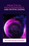 eBook: Practical Psychomancy and Crystal Gazing