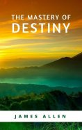 eBook: The Mastery of Destiny