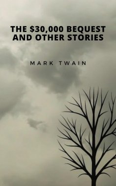 ebook: The $30,000 Bequest and Other Stories