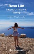 eBook: Resa Lätt i Bosnien, Kroatien & Venedig
