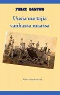 eBook: Uusia uurtajia vanhassa maassa