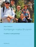 eBook: Korttijengin matka Bhutaniin