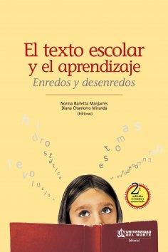 eBook: El texto escolar y el aprendizaje. Enredos y desenredos 2 ed.