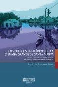 eBook: Los pueblos palafíticos de la Ciénaga grande de Santa Marta