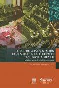 eBook: El rol de representación de los diputados federales en Brasil y México