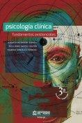 eBook: Psicología clínica. Fundamentos Existenciales. 3a Edición