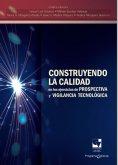 eBook: Construyendo la calidad en los ejercicios de prospectiva y vigilancia tecnológica