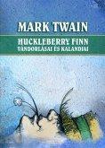 eBook: Huckleberry Finn vándorlásai és kalandjai