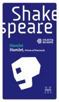 eBook: Hamlet (Prince of Denmark) (Ediție bilingvă)