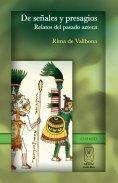eBook: De señales y presagios. Relatos del pasado azteca
