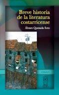 eBook: Breve historia de la literatura costarricense