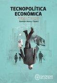 eBook: Tecnopolítica económica