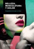 eBook: Belleza, musculatura y dolor