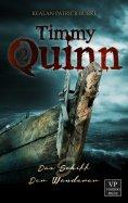 eBook: Timmy Quinn: Das Schiff & Der Wanderer