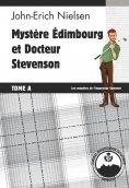 eBook: Mystère Edimbourg et Docteur Stevenson