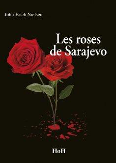 eBook: Les Roses de Sarajevo