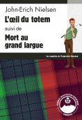 eBook: L'œil du totem - Mort au grand largue