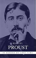 eBook: Proust, Marcel: In Search of Lost Time [volumes 1 to 7] (Book Center) (The Greatest Writers of All T