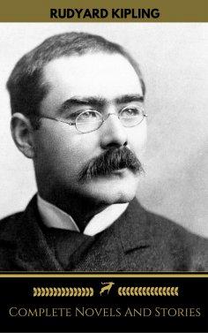 eBook: Rudyard Kipling: The Complete Novels and Stories (Golden Deer Classics)