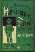 eBook: The Adventures of Huckleberry Finn(Illustrated)